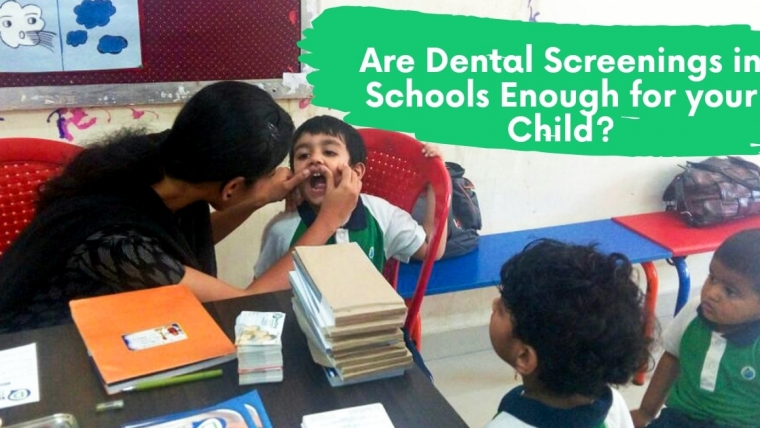 Are Dental Screening in Schools enough for your Children?