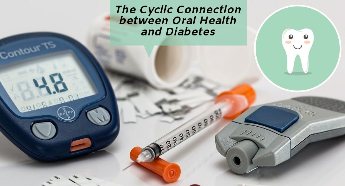 The cyclic connection between oral health and diabetes