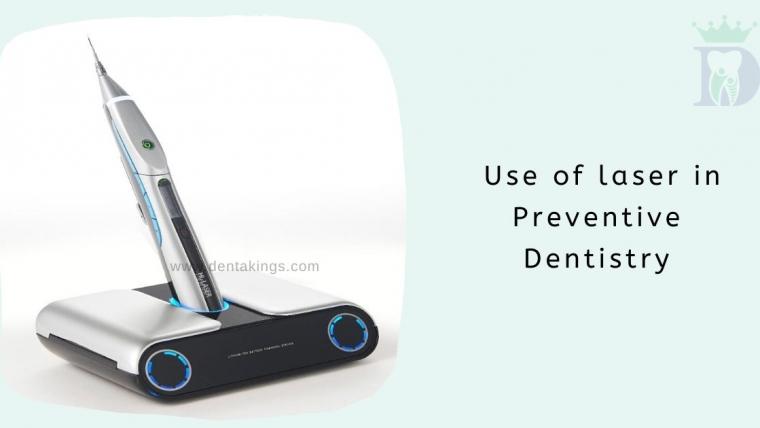 Use of laser in Preventive Dentistry